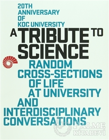 Resim A Tribute to Science: Random Cross-Sections of Life at University and Interdisciplinary Conversations