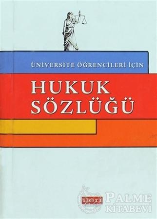 Resim Üniversite Öğrencileri İçin Hukuk Sözlüğü
