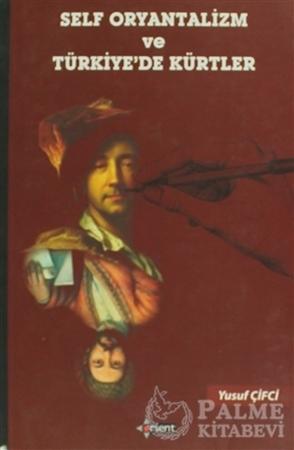 Resim Self Oryantalizm ve Türkiye'de Kürtler