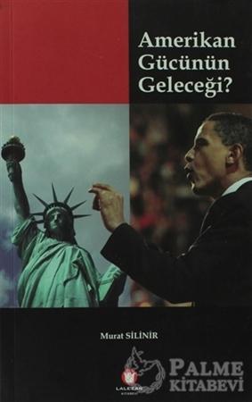 Resim Amerikan Gücünün Geleceği?