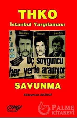 Resim THKO İstanbul Yargılanması - Savunma