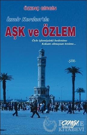 Resim İzmir Kordon'da Aşk ve Özlem