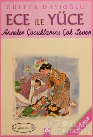 Resim Ece ile Yüce - Anneler Çocuklarını Çok Sever