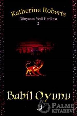 Resim Dünyanın Yedi Harikası 2 : Babil Oyunu