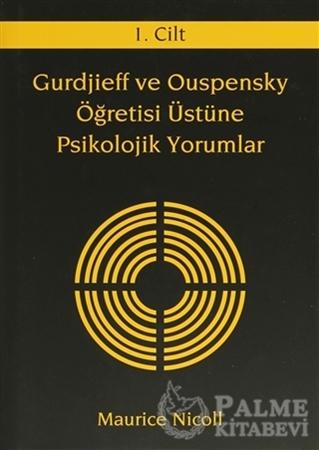 Resim Gurdjieff ve Ouspensky Öğretisi Üstüne Psikolojik Yorumlar