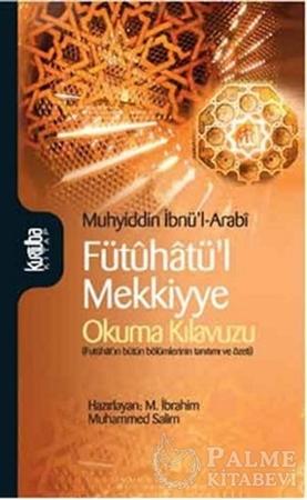Resim Fütuhatü'l Mekkiyye - Okuma Kılavuzu