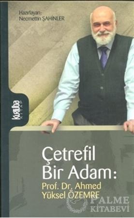 Resim Çetrefil Bir Adam: Prof. Dr. Ahmed Yüksel Özemre