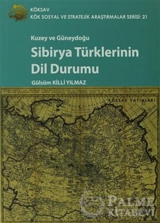 Resim Kuzey Ve Güneydoğu Sibirya Türklerinin Dil Durumu