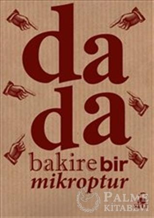 Resim Dada : Bakire Bir Mikroptur