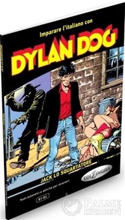 Resim Dylan Dog - Jack lo Squartatore  (İtalyanca Okuma Kitabı Orta Seviye) B1-B2
