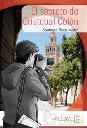 Resim El Secreto de Cristobal Colon (A1-A2) Coleccion Yago Ayala (İspanyolca Okuma Kitabı)