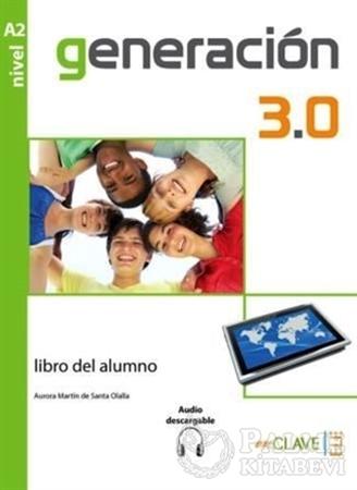 Resim Generacion 3.0 A2 Libro del Alumno (Ders Kitabı) İspanyolca Orta-Alt Seviye