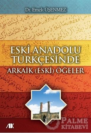 Resim Eski Anadolu Türkçesinde Arkaik (Eski) Öğeler