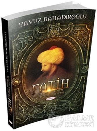 Resim Fatih Sultan Mehmet ve İstanbul'un Fethi