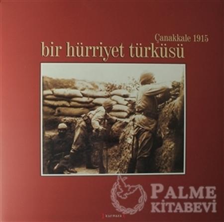 Resim Bir Hürriyet Türküsü - Çanakkale 1915