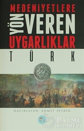 Resim Medeniyetlere Yön Veren Uygarlıklar: Türk