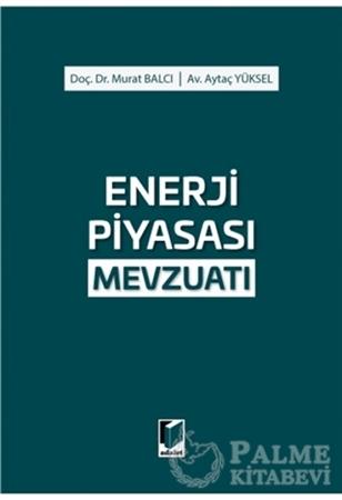 Resim Enerji Piyasası Mevzuatı