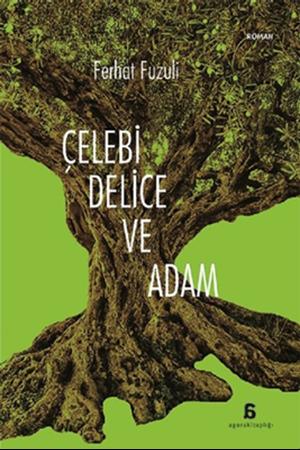 Resim Çelebi Delice ve Adam