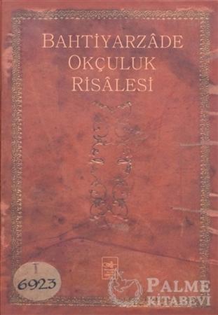 Resim Bahtiyarzade Okçuluk Risalesi