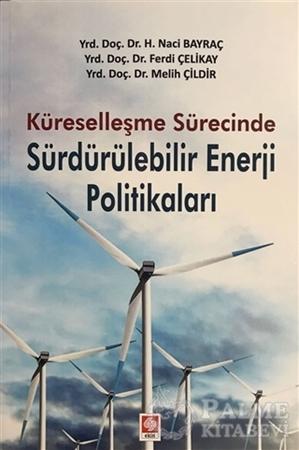 Resim Küreselleşme Sürecinde Sürdürülebilir Enerji Politikaları
