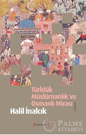 Resim Türklük Müslümanlık ve Osmanlı Mirası