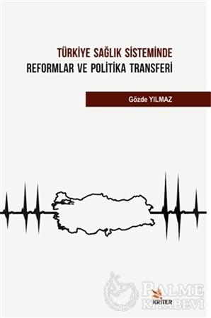 Resim Türkiye Sağlık Sisteminde Reformlar ve Politika Transferi