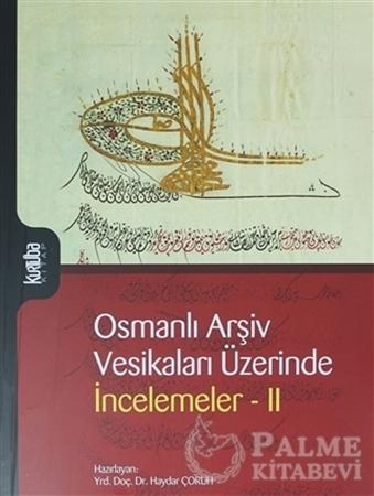 Resim Osmanlı Arşiv Vesikaları Üzerinde İncelemeler 2