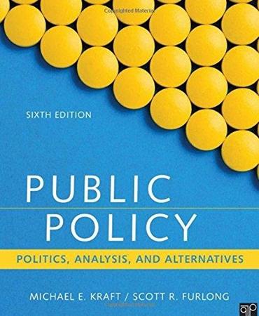 Resim Public Policy: Politics, Analysis, and Alternatives 6e