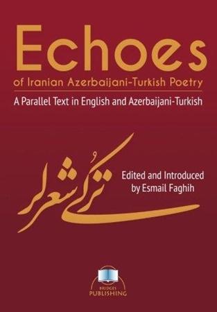 Resim Echoes of Iranian Azerbaijani-Turkish Poetry