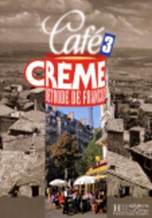 Resim Cafe Creme: Livre De L'Eleve 3