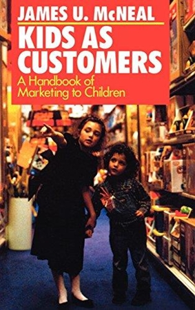 Resim Kids as Customers: A Handbook of Marketing to Children