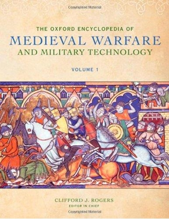 Resim The Oxford Encyclopedia of Medieval Warfare and Military Technology
