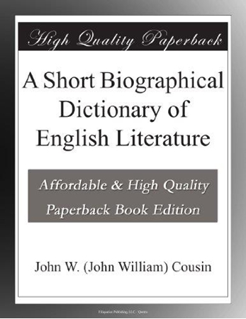 Resim A Short Biographical Dictionary of English Literature