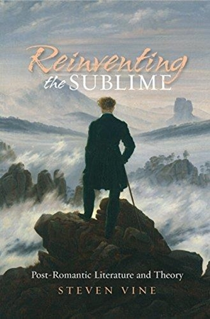 Resim Reinventing the Sublime: Post-Romantic Literature and Theory