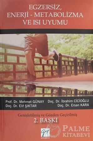 Resim Egzersiz, Enerji-Metabolizma ve Isı Uyumu