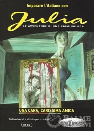 Resim Julia - Una Cara, Carissima Amica (B1-B2)