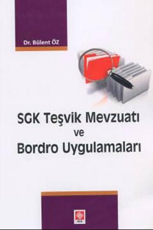 Resim SGK Teşvik Mevzuatı ve Bordro Uygulamaları