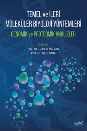 Resim Temel ve İleri Moleküler Biyoloji Yöntemleri Genomik ve Proteomik Analizler