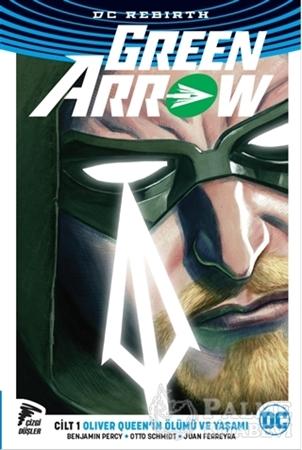 Resim Green Arrow Rebirth Cilt 1