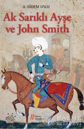 Resim Ak Sarıklı Ayşe ve John Smith