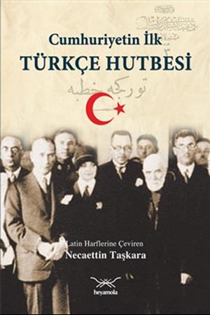 Resim Cumhuriyetin İlk Türkçe Hutbesi