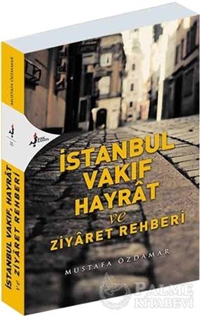 Resim İstanbul Vakıf Hayrat ve Ziyaret Rehberi