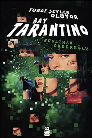 Resim Tuhaf Şeyler Oluyor Bay Tarantino