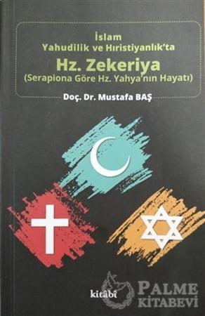 Resim İslam Yahudilik ve Hıristiyanlık'ta Hz.Zekeriya