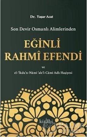 Resim Son Devir Osmanlı Alimlerinden Eğinli Rahmi Efendi