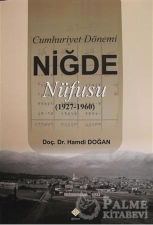 Resim Cumhuriyet Dönemi Niğde Nüfusu (1927-1960)