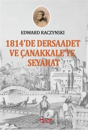 Resim 1814'te Dersaadet ve Çanakkale'ye Seyahat