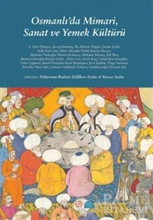 Resim Osmanlı'da Mimari, Sanat ve Yemek Kültürü