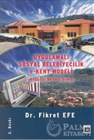 Resim Uygulamalı Sosyal Belediyecilik e-Kent Modeli