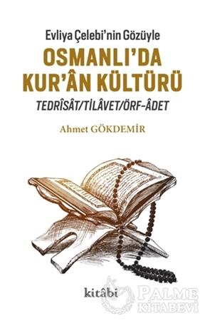 Resim Evliya Çelebi'nin Gözüyle Osmanlı'da Kur'an Kültürü